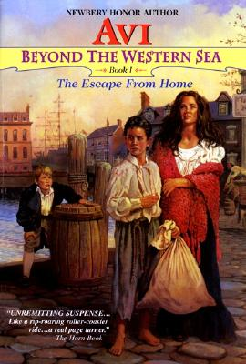 Image for The Escape From Home (Beyond the Western Sea, Book 1)
