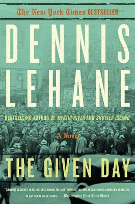 The Given Day  (Coughlin, Book 1), Lehane, Dennis