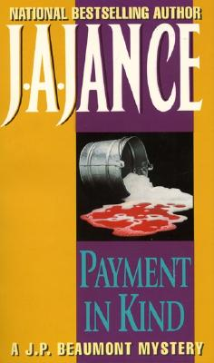 Payment in Kind, Jance, J.A.
