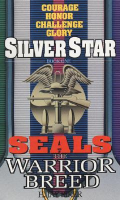 Image for Silver Star (Seals: The Warrior Breed, Book 1)