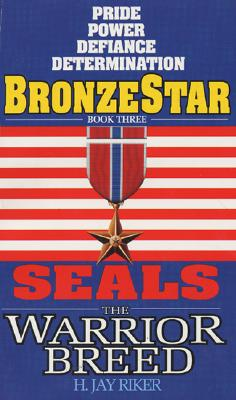 Image for Bronze Star (Seals: The Warrior Breed, Book 3)