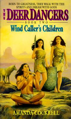 Image for Wind Caller's Children (Deer Dancers, Bk 2)
