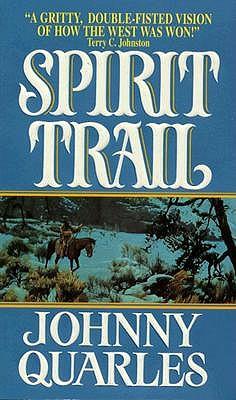 Spirit Trail, Johnny Quarles
