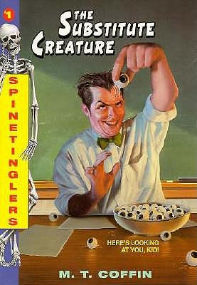 Image for The Substitute Creature (Spinetinglers #1)