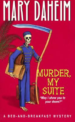 Murder, My Suite (Bed-and-Breakfast Mysteries), Daheim, Mary