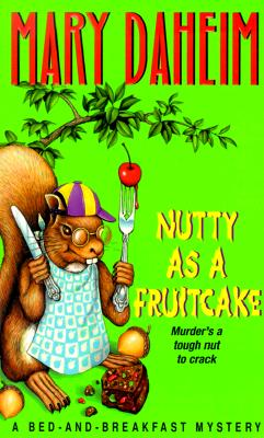 Nutty As a Fruitcake (Bed-and-Breakfast Mysteries), Daheim, Mary