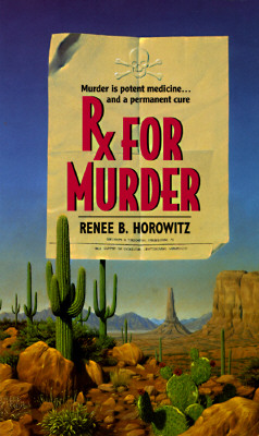 Rx for Murder, Horowitz, Renee B.