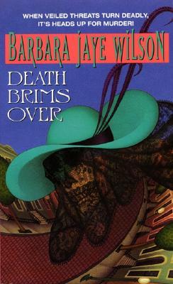 Death Brims Over, Wilson, Barbara J.