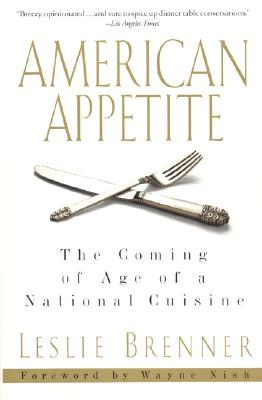 Image for American Appetite: The Coming of Age of a National Cuisine