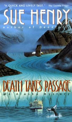 Image for Death Takes Passage : An Alaska Mystery
