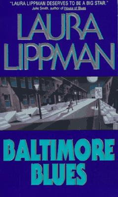 Image for Baltimore Blues (Tess Monaghan Mysteries)