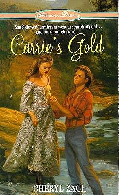 Image for Carrie's Gold (American Dreams)