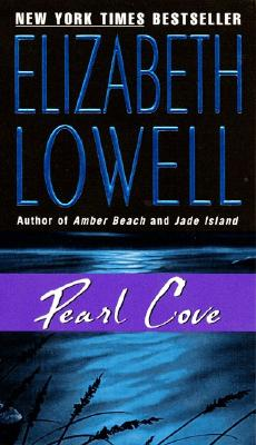 Pearl Cove (Bk 3 The Donovans), Elizabeth Lowell