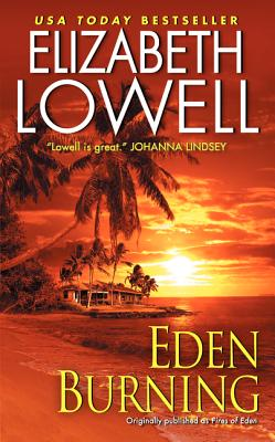 Eden Burning, Elizabeth Lowell