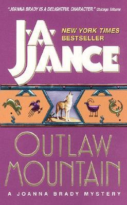 Outlaw Mountain: A Joanna Brady Mystery, J.A. JANCE
