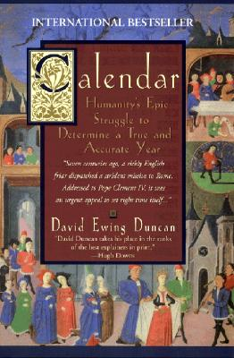 Image for Calendar: Humanity's Epic Struggle to Determine a True and Accurate Year