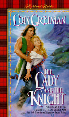 The Lady and the Knight (Highland Brides), Lois Greiman