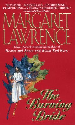 The Burning Bride, Margaret Lawrence