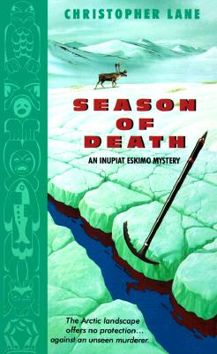 Image for Season of Death : An Inupiat Eskimo Mystery