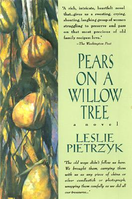 Pears on a Willow Tree, LESLIE PIETRZYK, LESLIE PIETRZKY