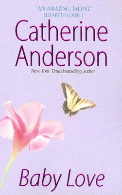 "Baby Love, ""Anderson, Catherine"""