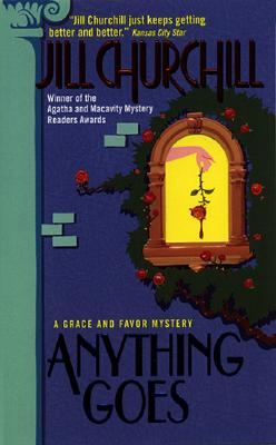 Image for Anything Goes (Grace and Favor Mysteries, No. 1)