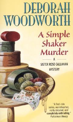 A Simple Shaker Murder, Woodworth, Deborah