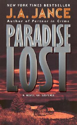 Paradise Lost, J.A. Jance