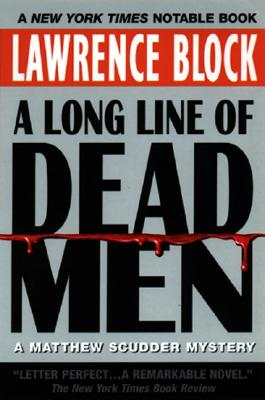 Image for A Long Line of Dead Men: A Matthew Scudder Mystery