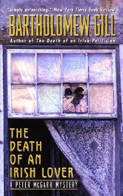 The Death of an Irish Lover  A Peter McGarr Mystery, Gill, Bartholomew