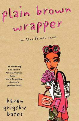 Plain Brown Wrapper An Alex Powell Novel, Bates. Karen Grigsby