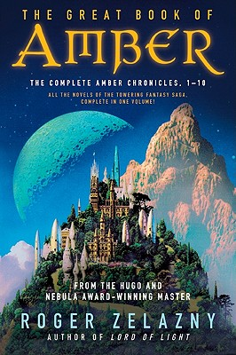 Image for The Great Book of Amber: The Complete Amber Chronicles, 1-10 (Chronicles of Amber)