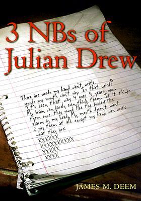 3 Nbs of Julian Drew, Deem, James M.