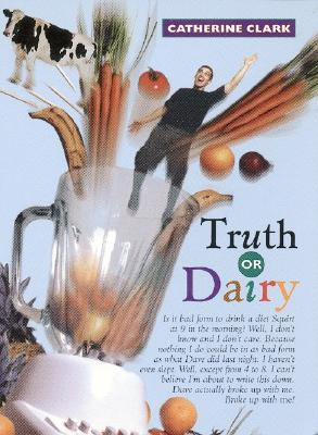 Image for Truth or Dairy