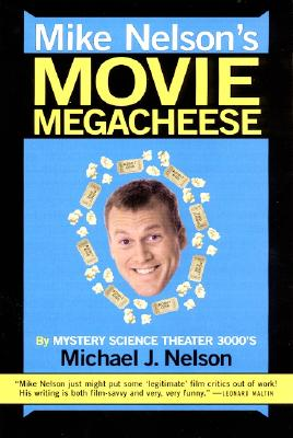 Image for Mike Nelson's Movie Megacheese
