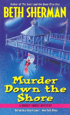 Image for Murder Down the Shore: A Jersey Shore Mystery