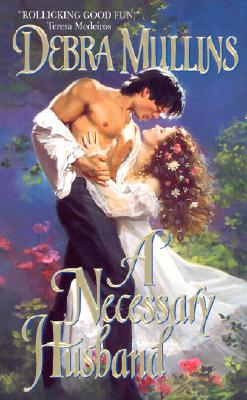 A Necessary Husband, DEBRA MULLINS