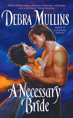 A Necessary Bride, Debra Mullins