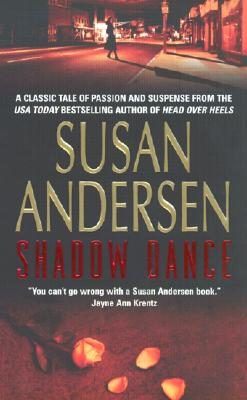 Shadow Dance, SUSAN ANDERSEN