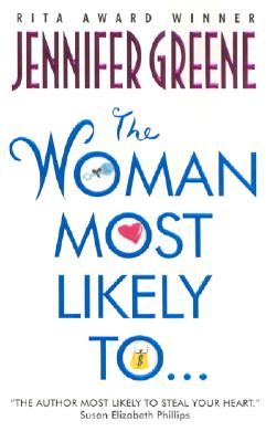 The Woman Most Likely To... (Avon Light Contemporary Romances), JENNIFER GREENE