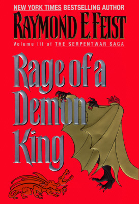 Image for Rage of a Demon King (Vol 3 Serpent War )