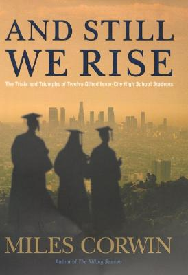 Image for And Still We Rise: The Trials and Triumphs of Twelve Gifted Inner-city High School Students