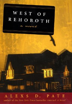 Image for West of Rehoboth : A Novel