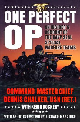 Image for One Perfect Op: An Insider's Account of the Navy Seal Special Warfare Teams