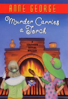 Image for Murder Carries a Torch  A Southern Sisters Mystery