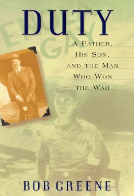 Image for DUTY : A Father, His Son, and the Man Who Won the War (Paul Tibbets, pilot of Enola Gay)