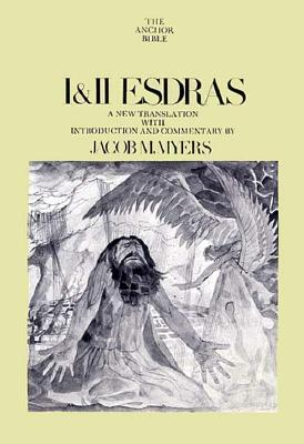 Image for I & II Esdras: A New Translation with Introduction and Commentary (The Anchor Bible #42)