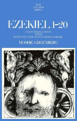 Image for Ezekiel, 1-20: A New Translation With Introduction and Commentary (Anchor Bible, Vol. 22)