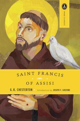 """St. Francis of Assisi, """"Chesterton, G.K."""""""