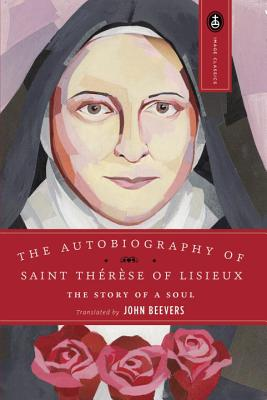 Image for The Autobiography of Saint Therese of Lisieux, the Story of a Soul